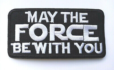 Star Wars May The Force Be With You Badge Iron Or Sew On Embroidered Patch • 2.49£