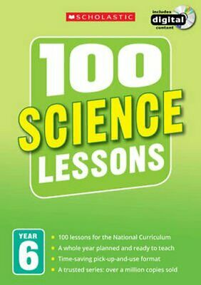 100 Science Lessons: Year 6 By Paul Hollin 9781407127705 | Brand New • 20.98£