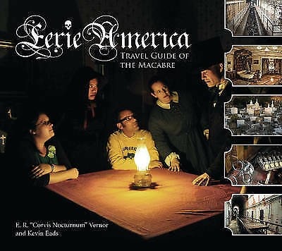 Eerie America: Travel Guide Of The Macabre - 9780764344695 • 16.38£