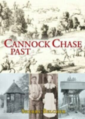 £12.08 • Buy Cannock Chase Past By Sherry Belcher 9781860775109   Brand New