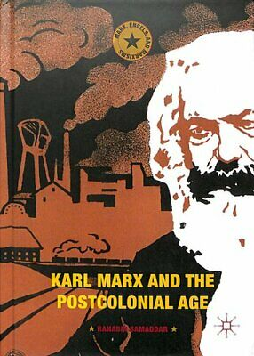Karl Marx And The Postcolonial Age By Ranabir Samaddar 9783319632865 | Brand New • 88.65£