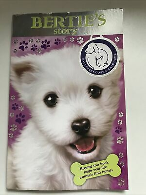 Children's 'battersea Dogs & Cats Home' Reading Story Book: Bertie's Story • 0.99£