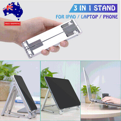 AU16.99 • Buy 3 In1 Portable Adjustable Aluminium Tablet Stand Phone Holder Laptop Stand Au