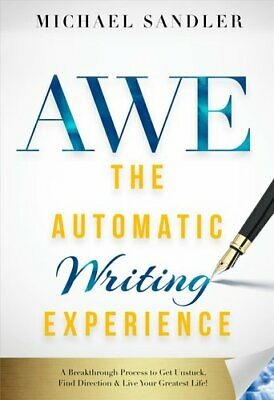 The Automatic Writing Experience (AWE) How To Turn Your Journal... 9781722503208 • 18.11£