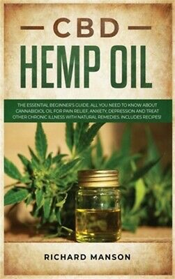 CBD Hemp Oil: The Essential Beginner's Guide. All You Need To Know About Cannabi • 17.29£