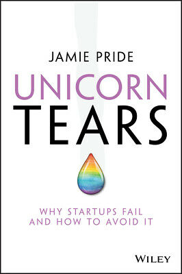 AU31.45 • Buy Unicorn Tears 'Why Startups Fail And How To Avoid It Pride, Jamie