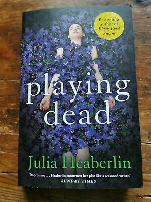 Playing Dead By Julia Heaberlin. Paperback Book • 1£