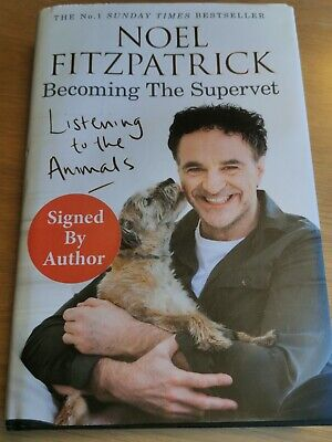 NOEL FITZPATRICK Becoming The Supervet SIGNED BY AUTHOR • 5.99£