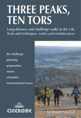 Three Peaks, Ten Tors: And Other Challenging Walks In The UK, Ronald Turnbull, U • 7.25£