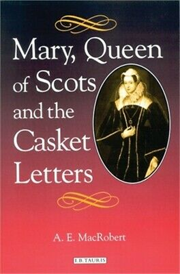 Mary, Queen Of Scots And The Casket Letters (Paperback Or Softback) • 26.33£