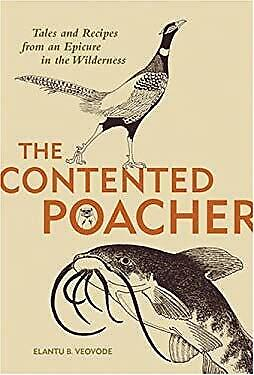 £4.41 • Buy  Contented Poachers Epicurean Odyssey : Tales And Recipes From An Epicure In ...