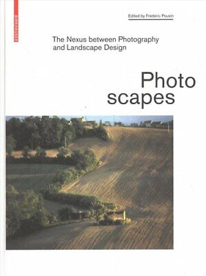 Photoscapes The Nexus Between Photography And Landscape Design 9783035618266 • 37.62£