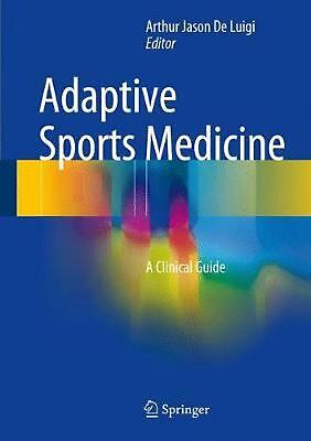 £165.91 • Buy Adaptive Sports Medicine: A Clinical Guide (English) Hardcover Book Free Shippin