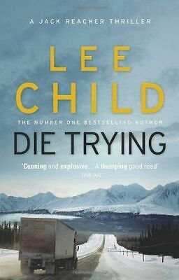Die Trying By Lee Child Paperback Book FREE POST • 6.99£