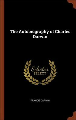 £21.76 • Buy The Autobiography Of Charles Darwin (Hardback Or Cased Book)