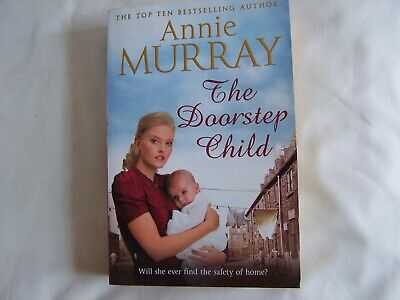 Annie Murray THE DOORSTEP CHILD Pan Paperback 2017 1st Edition • 2.50£