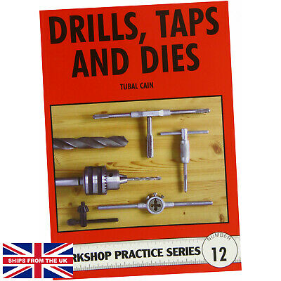 £8.75 • Buy Drills, Taps And Dies (Workshop Practice) - Tubal Cain (1986, Paperback) NEW