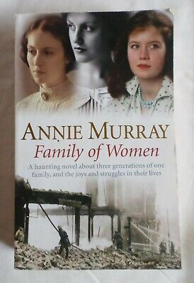 Annie Murray: FAMILY OF WOMEN [Paperback Book] #1 • 1.25£