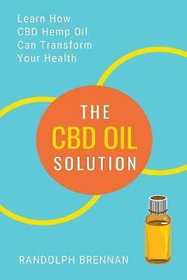Cbd Oil Solution: Learn How CBD Hemp Oil Might Just Be The Answer For Pain Relie • 11.62£