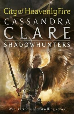 Mortal Instruments 6 City Of Heavenly Fire - Clare Cassandra Walker Books Ltd Pa • 8.80£