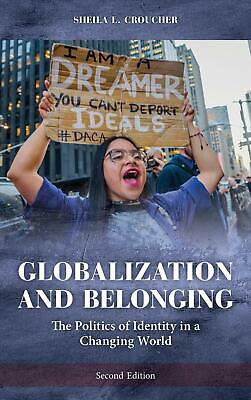 Globalization And Belonging: The Politics Of Identity In A Changing World By She • 29.49£