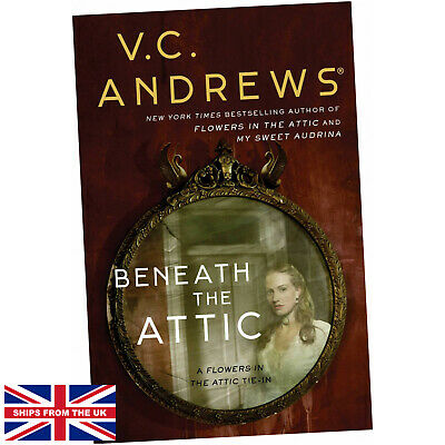 £11.75 • Buy Beneath The Attic (Volume 9) (Dollanganger) - V.C. Andrews (2019, Paperback) NEW