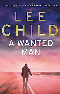 A Wanted Man: (Jack Reacher 17) By Lee Child (Paperback, 2013) • 3£