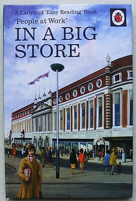Ladybird Book – In A Big Store – People At Work 606B – 2008 Facsimile –Near Mint • 11.99£