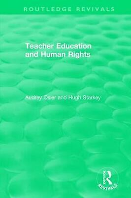 £34.49 • Buy Teacher Education And Human Rights By Audrey Osler (English) Paperback Book Free