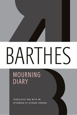 AU19.59 • Buy Mourning Diary By Roland Barthes (2012, Trade Paperback)