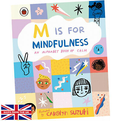 £8.49 • Buy M Is For Mindfulness: An Alphabet Book Of Calm - Carolyn Suzuki (Hardcover) NEW