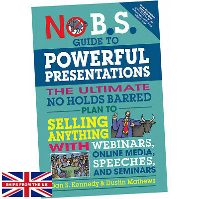 £12.75 • Buy No B.S. Guide To Powerful Presentations - Dan S. Kennedy (Paperback) - The Ul...