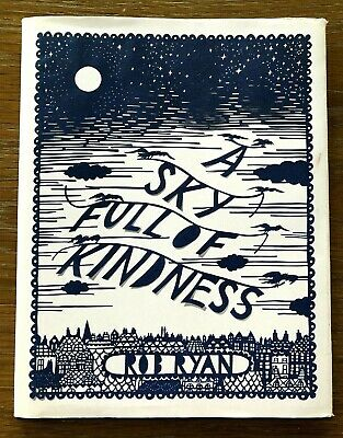 £5 • Buy ROB RYAN  A Sky Full Of Kindness. Hardback Book With Dustjacket. VGC.