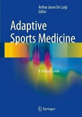 £134.04 • Buy Adaptive Sports Medicine: A Clinical Guide By Springer International...