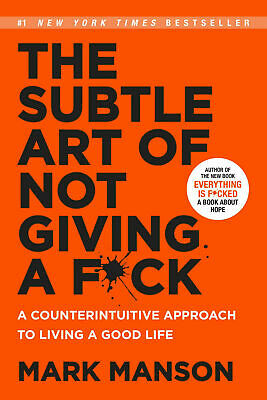 AU20.70 • Buy The Subtle Art Of Not Giving A F*ck : A Counterintuitive Approach To Living A...