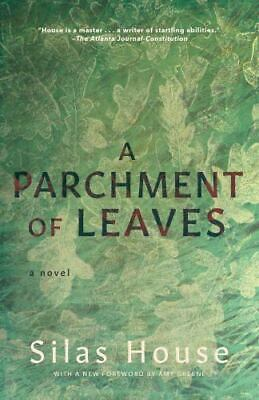 A Parchment Of Leaves By Silas House (2020, Trade Paperback) • 9.83£