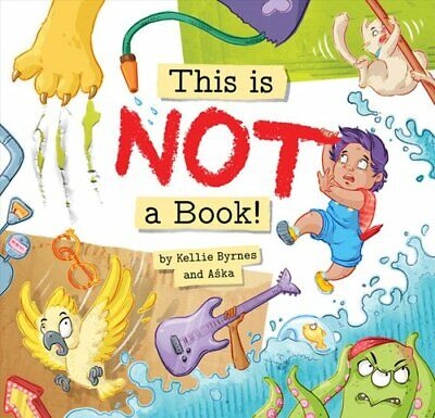 £10.05 • Buy This Is NOT A Book! By Kellie Byrnes 9781925820508 | Brand New