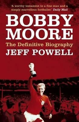 £8.89 • Buy Bobby Moore: The Definitive Biography, Jeff Powell, Excellent Book