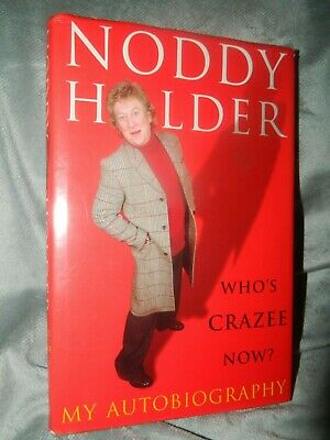 £9.99 • Buy Who's Crazee Now?: My Autobiography By Noddy Holder (Hardback)  Free P+p