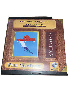 £9.99 • Buy Learn Croatian By Pimsleur Language Programs 6 CDs World Citizen Edition