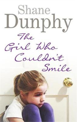 £3.27 • Buy The Girl Who Couldnt Smile, Dunphy, Shane, Used; Good Book