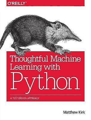 Thoughtful Machine Learning With Python - 9781491924136 • 22.39£