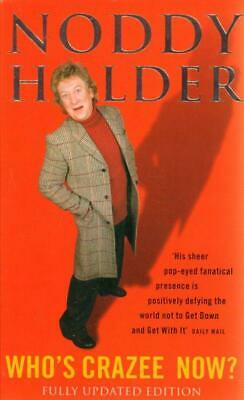 £29.99 • Buy SIGNED Noddy Holder: Who's Crazee Now? Autobiography(Book)Noddy Holder-New
