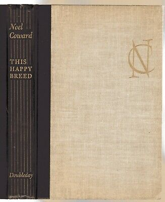 £12 • Buy This Happy Breed : A Play In Three Acts  By Noel Coward (H/B 1947)