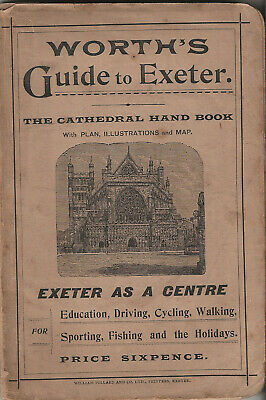 OLD WORTH'S GUIDE TO EXETER (DEVON), 1900, City & Cathedral Plans, Illustrations • 14.99£