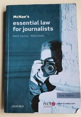 £0.99 • Buy McNae's Essential Law For Journalists By Mike Dodd, Mark Hanna (Paperback, 2012)