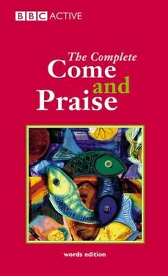 £5.99 • Buy Come And Praise The Complete - Words Frai Carver Alison J. Pearson Education Lim