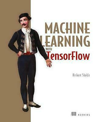 Machine Learning With TensorFlow - 9781617293870 • 23.52£