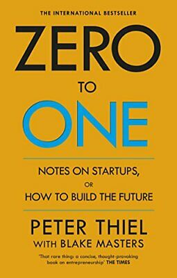 AU24.56 • Buy Zero To One: Notes On Start Ups, Or How To Build The Future, Masters, Thiel*-