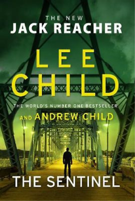 £3.28 • Buy The Sentinel: (Jack Reacher 25), Child, Lee & Child, Andrew, Used; Good Book